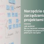 narzędzia do zarządzania projektami - Twój Zdalny Project Manager Magdalena Nicgorska