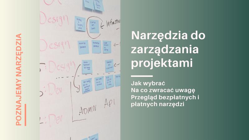 Przegląd narzędzi do zarządzania projektami