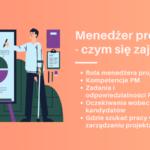 manager projektu - rola, obowiązki kompetencje managera