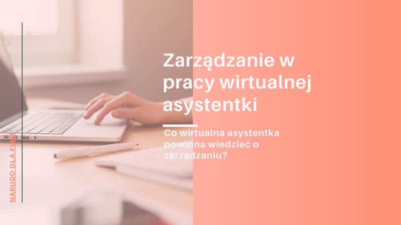 Zarządzanie w pracy wirtualnej asystentki