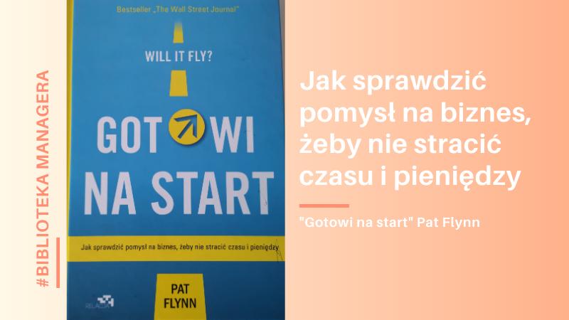 """Gotowi na start"" Pat Flynn – biblioteka managera"