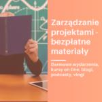 zarządzanie projektami - bezpłatne materiały