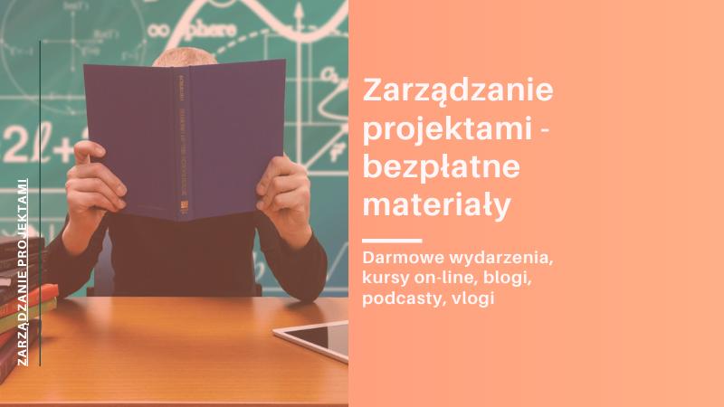 Zarządzanie projektami – bezpłatne materiały