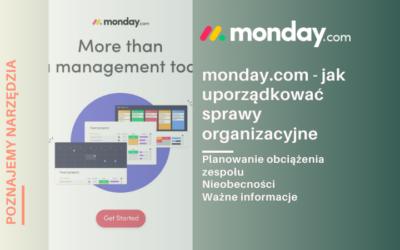 monday.com – jak uporządkować sprawy organizacyjne zespołu