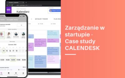 Zarządzanie w start-upie – case study Calendesk